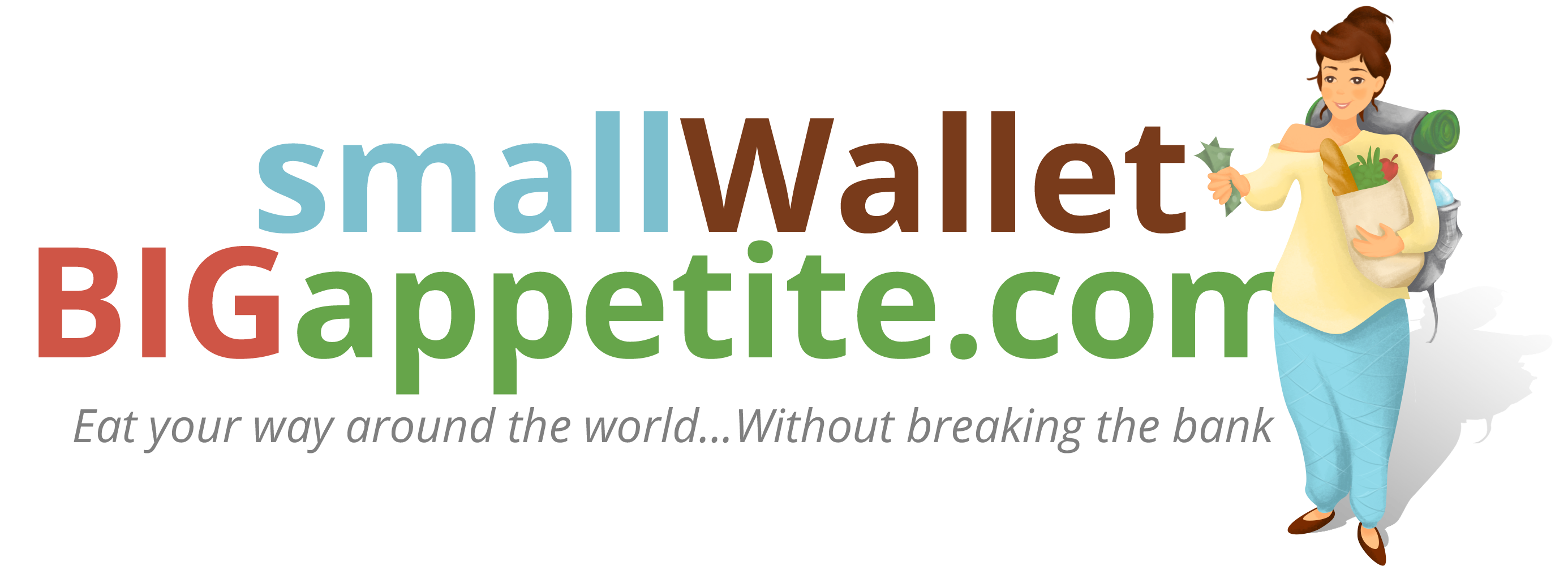 Small Wallet – Big Appetite - Eat your way around the world…without breaking the bank